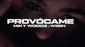 Miky Woodz & Wisin – Provocame