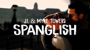 J.I. & Myke Towers - Spanglish